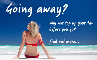 Going away - top up your tan before you go